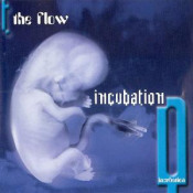 Incubation by FLOW, THE album cover