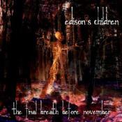 The Final Breath Before November by EDISON'S CHILDREN album cover