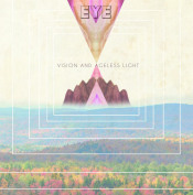 Vision And Ageless Light by EYE album cover