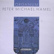 Organum by HAMEL, PETER MICHAEL album cover