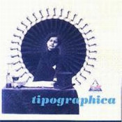 Tipographica by TIPOGRAPHICA album cover