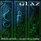 Holen Ar Bed/Le Sel De La Terre by GLAZ album cover