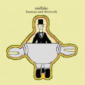 Bamnan And Slivercork by MIDLAKE album cover