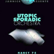 Nancy 75 by UTOPIC SPORADIC ORCHESTRA album cover