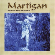 Man Of The Moment by MARTIGAN album cover