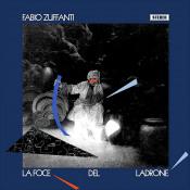 La Foce Del Ladrone by ZUFFANTI, FABIO album cover