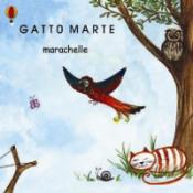 Marachelle by GATTO MARTE album cover