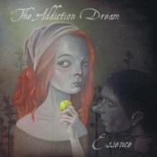 Essence by ADDICTION DREAM, THE album cover