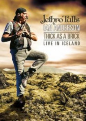 Thick As A Brick Live in Iceland by ANDERSON, IAN album cover