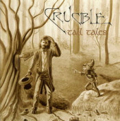 Tall Tales by CRUCIBLE album cover
