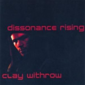 Dissonance Rising  by WITHROW, CLAY album cover