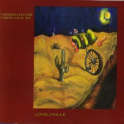 Lovelyville by THINKING FELLERS UNION LOCAL 282 album cover