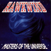 Masters Of The Universe (1991/ Castle) by HAWKWIND album cover