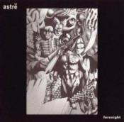 Foresight by ASTRË album cover
