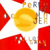 Pollo D'Granja by PERFUME DE MUJER album cover