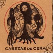 Cabezas de Cera by CABEZAS DE CERA album cover