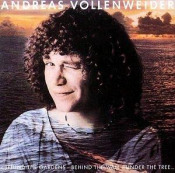 Behind the Gardens - Behind the Wall - Under the Tree ... by VOLLENWEIDER, ANDREAS album cover