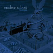 Mutopia by NUCLEAR RABBIT album cover