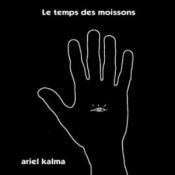 Le Temps Des Moissons by KALMA, ARIEL album cover