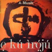 E Ku Iroju by A-MUSIK album cover