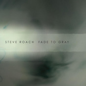 Fade To Gray by ROACH, STEVE album cover