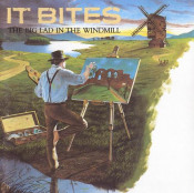 The Big Lad In The Windmill by IT BITES album cover
