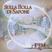 Sulla Bolla Di Sapone by FEM PROG BAND album cover