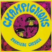 Première Capsule by CHAMPIGNONS, LES album cover