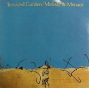 Melody And Menace by TERRACED GARDEN album cover
