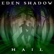 Hail by EDEN SHADOW album cover