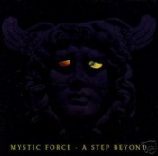 A Step Beyond by MYSTIC FORCE album cover
