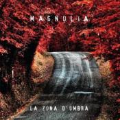 La Zona D'Ombra by MAGNOLIA album cover