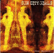 Funeral Mariachi by SUN CITY GIRLS album cover