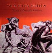 Dante's Disneyland Inferno by SUN CITY GIRLS album cover