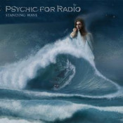 Standing Wave by PSYCHIC FOR RADIO album cover