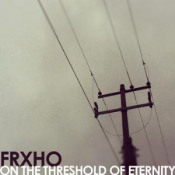 On the Threshold of Eternity by FRXHO album cover