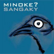Sangaky by MINOKE? album cover