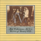 The Six Wives of Henry VIII by WAKEMAN, RICK album cover