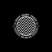 12.12.12 by IDIOT SAINT CRAZY album cover