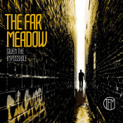 Given The Impossible by FAR MEADOW, THE album cover