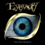 The True Bequest by EYEVORY album cover