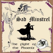The Flight Of The Phoenix by SAD MINSTREL album cover