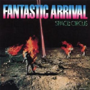 Fantastic Arrival by SPACE CIRCUS album cover