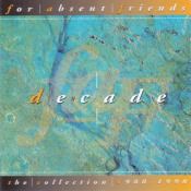 Decade by FOR ABSENT FRIENDS album cover