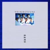 Trinoctivm by YUUKAI KENCHIKU album cover