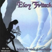 Behind The Walls Of Imagination by FRITSCH, ELOY album cover