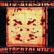 Autocatalytica by AUTOCATALYTICA album cover