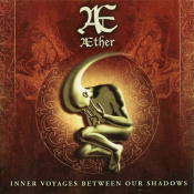 Inner Voyages Between Our Shadows by AETHER album cover