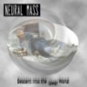 Descent into the Lower World  by NEURAL MASS album cover
