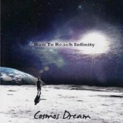 How to Reach Infinity by COSMOS DREAM album cover